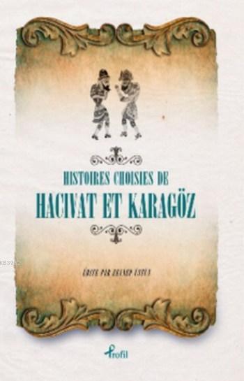 Histoires Choisies de Hacivat et Karagöz