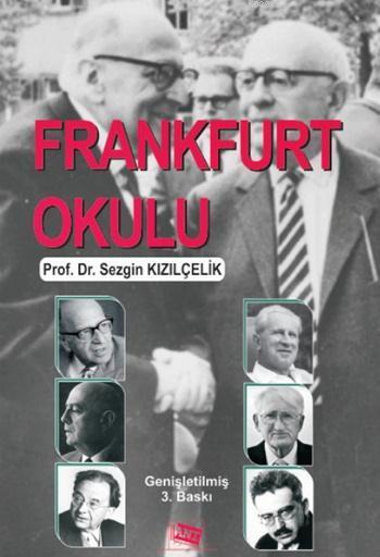Frankfurt Okulu; Eleştirel Teori