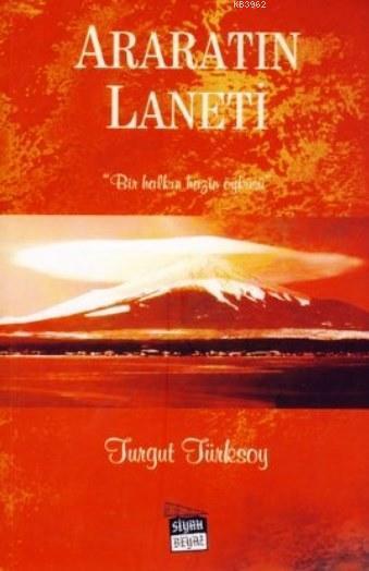 Araratın Laneti; Bir Halkın Hazin Öyküsü