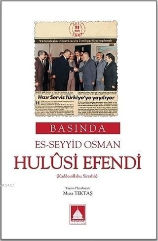 Basına Es-Seyyid Osman Hulusi Efendi