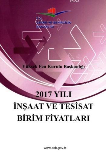 2017 Yılı İnşaat ve Tesisat Birim Fiyatları