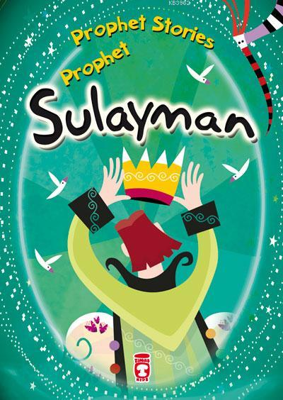 PROPHET STORIES - PROPHET SULAYMAN