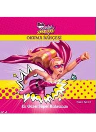 Barbie Prensesin Süper Gücü; En Güzel Süper Kahraman (+5 Yaş)