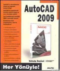 Autocad 2009; Her Yönüyle!