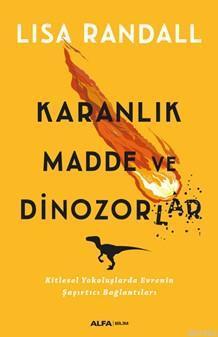 Karanlık Madde ve Dinozorlar