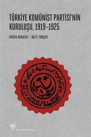 Türkiye Komünist Partisi'nin Kuruluşu, 1919-1925