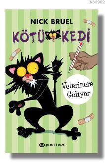Kötü Kedi - Veterinere Gidiyor