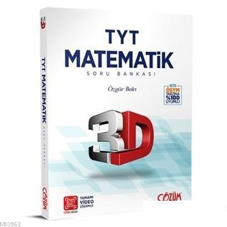 TYT 3D Matematik Tamamı Video Çözümlü Soru Bankası 3D Yayınları