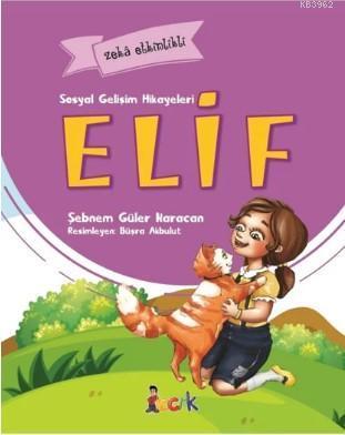 Elif Sosyal Gelişim Hikayeleri