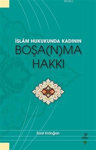 İslam Hukunda Kadının Boşanma Hakkı