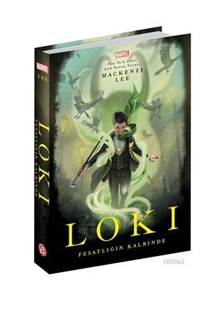 Loki Fesatlığın Kalbinde
