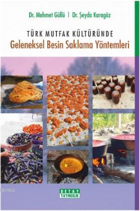 Türk Mutfak Kültüründe Geleneksel Besin Saklama Yöntemleri