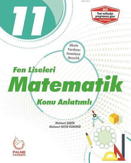 Palme Yayınları 11. Sınıf Fen Liseleri Matematik Konu Anlatımlı Palme