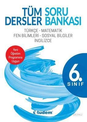 6. Sınıf Tüm Dersler Soru Bankası; Türkçe - Matematik - Fen Bilimleri - Sosyal Bilgiler - İngilizce