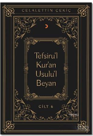 Tefsiru'l Kur'an Usulu'l Beyan Cilt - 6