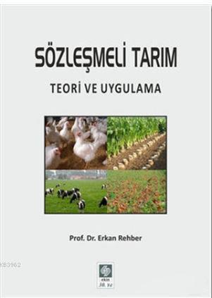 Sözleşmeli Tarım; Teori ve Uygulama