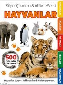 Hayvanlar; Süper Çıkartma Aktivite Serisi