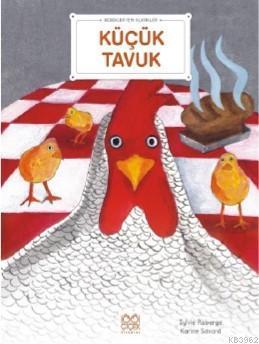 Küçük Tavuk; Bebekler İçin Klasikler