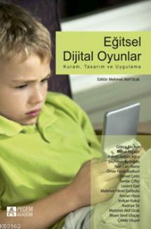 Eğitsel Dijital Oyunlar; Kuram, Tasarım ve Uygulama