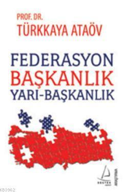 Federasyon Başkanlık Yarı-Başkanlık