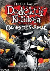 Dedektif Kurukafa - Ölümcül Sarmal (Ciltli)