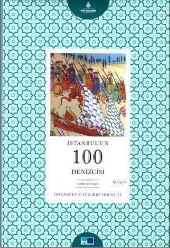 İstanbul'un 100 Denizcisi; İstanbul'un 100'leri Serisi - 75