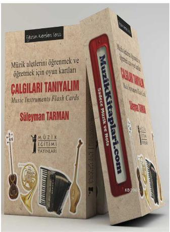 Çalgıları Tanıyalım - Eğitim Kartları Serisi; Müzik Aletlerini Öğrenmek ve Öğretmek İçin Oyun Kartları