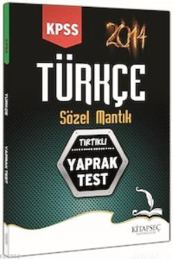 KPSS Türkçe Sözel Mantık Tırtıklı Yaprak Test