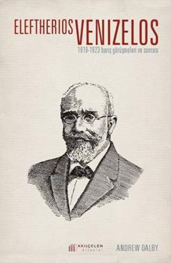 Eleftherios Venizelos; 1919-1923 Barış Görüşmeleri ve Sonrası