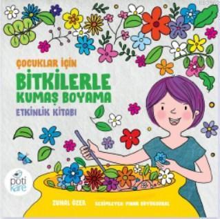 Bitkilerle Kumaş Boyama Etkinlik Kitabı