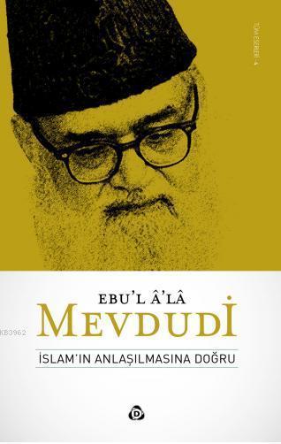 İslam'ın Anlaşılmasına Doğru