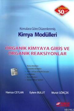 Kimya Modülleri Organik Kimya ya Giriş Organik Reaksiyonlar