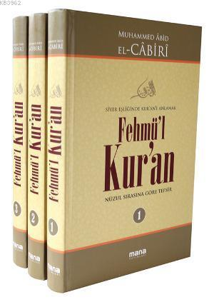 Fehmü'l Kur'an (3 Cilt); Siyer Eşliğinde Kur'an'ı Anlamak