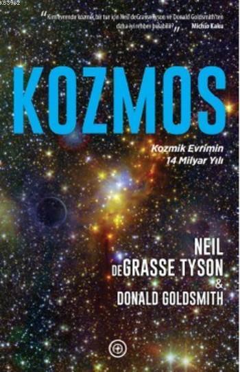 Kozmos; Kozmik Evrimin 14 Milyar Yılı
