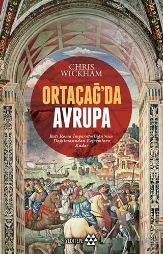 Ortaçağ'da Avrupa; Batı Roma İmparatorluğu'nun Dağılmasından Reformlara Kadar