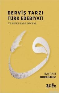 Derviş Tarzı Türk Edebiyatı - Ve Sıdkı Baba Divanı