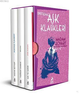 Unutulmaz Aşk Klasikleri; Aşk ve Gurur, Vadideki Zambak, Madam Bovary