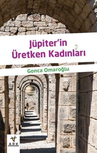 Jüpiter'in Üretken Kadınları