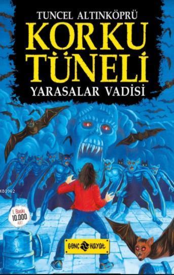 Korku Tüneli 1 - Yarasalar Vadisi