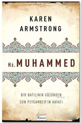 Hz. Muhammed; Bir Batılının Gözünden Son Peygamber'in Hayatı