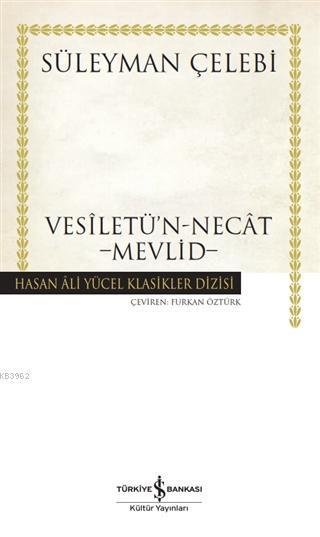 Vesiletü'n-Necat - Mevlid (Ciltli)