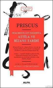 Atilla ve Bizans Tarihi