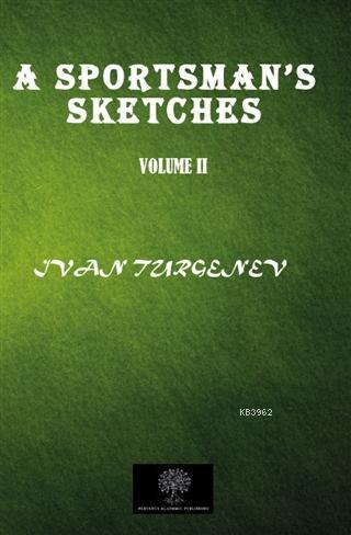 A Sportsman's Sketches Vol 2