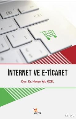 İnternet ve E - Ticaret
