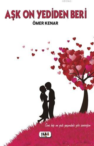 Aşk On Yediden Beri