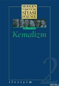 Kemalizm (Ciltli); Modern Türkiye'de Siyasi Düşünce 2