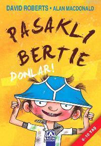 Pasaklı Bertie - Donlar!  (8-10 Yaş)