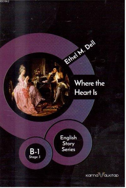 Where the Hearts Is  - B 1 Stage 3; English Story Series