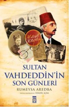Sultan Vahdeddinin San Remo Günleri