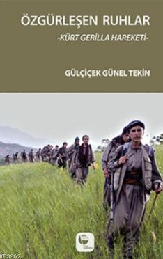 Özgürleşen Ruhlar; Kürt Gerilla Hakeketi